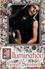 Illumination by Rowan Speedwell (Paperback / softback, 2013)