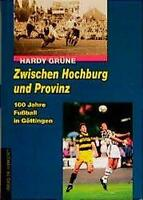HARDY GRüNE - ZWISCHEN HOCHBURG UND PROVINZ