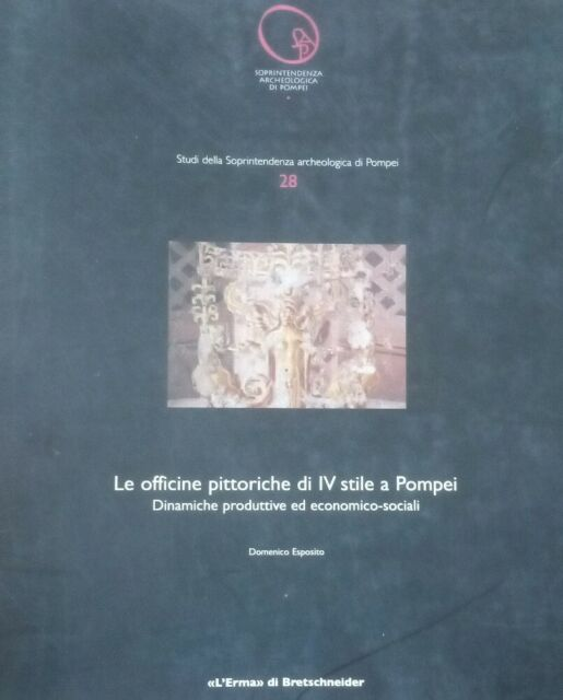 """Le officine pittoriche di IV stile a Pompei Dinamiche..""""L'Erma"""" di Bretschneider"""