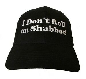 ed0b143a20fcb Details about I Don't Roll on Shabbos Walter Big Lebowski Embroidered Adult Baseball  Hat - Cap