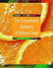 The Extraordinary Chemistry of Ordinary Things by Carl H. Snyder (2002, Hardcover, Revised)