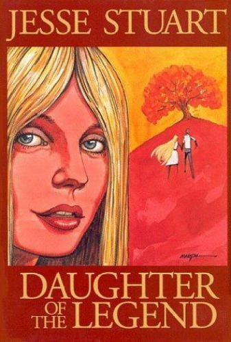 Daughter of the Legend by Stuart, Jesse