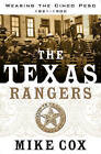 The Texas Rangers: Wearing the Cinco Peso, 1821-1900 by Mike Cox (Paperback, 2009)
