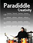 Paradiddle Creativity by Kyle Cullen (Paperback / softback, 2012)