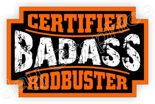 Bad Ass RODBUSTER Hard Hat StickerDecal Label Welding Welder Helmet Badge