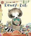 Dewey Bob by Judy Schachner (Hardback, 2017)