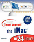 Sams Teach Yourself the iMac in 24 Hours by Gene Steinberg (Paperback, 2002)
