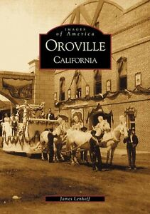 Oroville-Images-of-America-CA-Arcadia-Publishing
