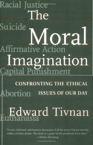 Moral Phantasie: Confronting The Ethisches Ausgabe von Our Day Tivnan, Edward