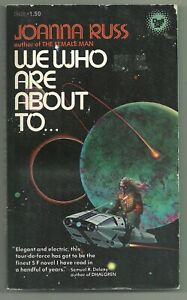 We Who Are About To... by Joanna Russ (1977 Dell pb {#19428} - PBO, Sci Fi )