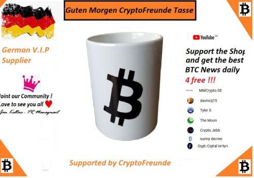 Tasse BTC Guten Morgen CryptoFreunde ca.300ml Fanartikel HQ Ausführung