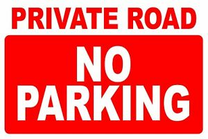 2 X Private Road No Parking Sign Stickers Garage Drive