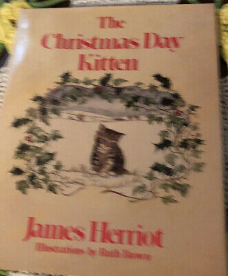 1986 THE CHRISTMAS DAY KITTEN by James Herriot Hardback Book HC/DJ   eBay