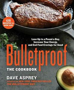 Bulletproof-The-Cookbook-by-Asprey-Dave-Hardcover-Book-9781623366032-NEW