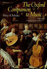 The Oxford Companion to Music by Percy A. Scholes (Hardback, 1970)
