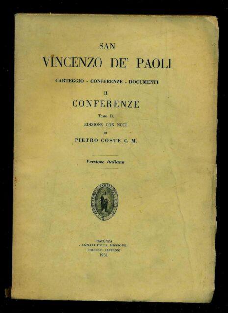 SAN VINCENZO DE' PAOLI Conferenze Tomo IX P. Coste Annali della Missione 1931