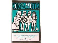 Sons of The Profits William Speidel 1967 Seattle Washington History 1851 1901