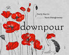Downpour by Emily Martin (Hardback, 2013)