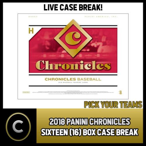 PICK YOUR TEAM 2018 PANINI CHRONICLES BASEBALL 16 BOX FULL CASE BREAK #A061