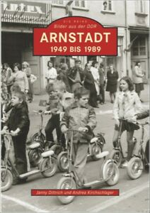 Arnstadt-1949-1989-Thueringen-Stadt-Geschichte-Bildband-Bilder-Buch-Fotos-AK-Book