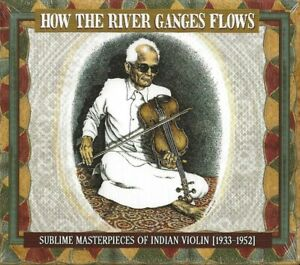 R-CRUMB-034-HOW-THE-RIVER-GANGES-FLOWS-034-MASTERPIECES-OF-INDIAN-VIOLIN-1933-1952-CD