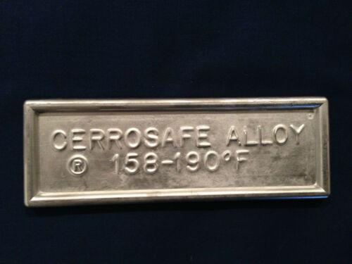7-8 oz. Cerrosafe 160-190 Chamber Casting Alloy 1//2 lb.ingot