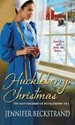 Huckleberry Christmas by Jennifer Beckstrand (Paperback / softback, 2014)