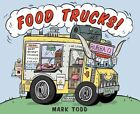 Food Trucks by Mark Todd 9780544157842