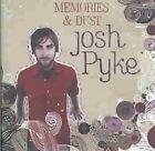 Memories & Dust 9325583039959 by Josh Pyke CD