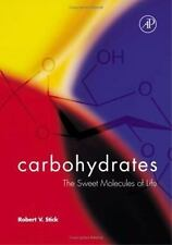 Carbohydrates: The Sweet Molecules of Life-ExLibrary