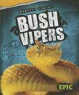Bush Vipers by Davy Sweazey (Hardback, 2014)