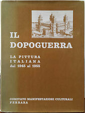Mario Paoli e Renato Sitti (a cura di), Il Dopoguerra. La pittura in Italia d...