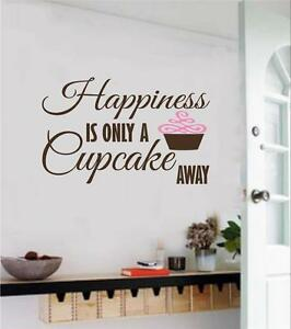 Image Is Loading Happiness Is Only A Cupcake Away Vinyl Decal