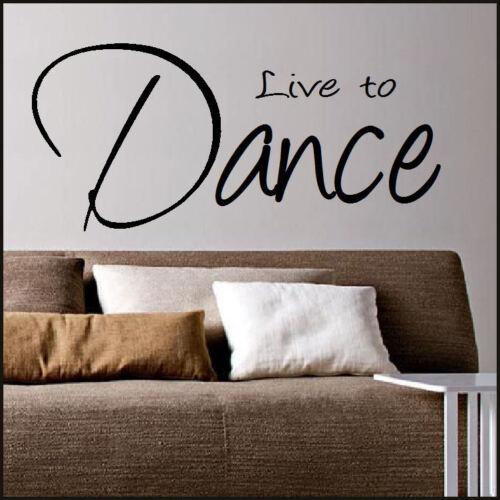 Giant chambre citation live to dance wall art autocollant transfert pochoir autocollant vinyle