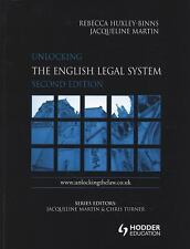 Unlocking the Law: Unlocking the English Legal System by Rebecca Huxley-Binns...