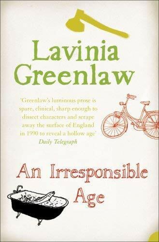 An Irresponsible Alter Taschenbuch Lavinia Greenlaw