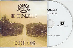 THE DUNWELLS I Could Be A King 2014 UK 1trk promo test CD - WE SHIP WORLDWIDE, United Kingdom - Returns accepted Most purchases from business sellers are protected by the Consumer Contract Regulations 2013 which give you the right to cancel the purchase within 14 days after the day you receive the item. Find out m - WE SHIP WORLDWIDE, United Kingdom