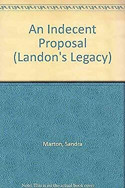 An Indecent Proposal by Marton, Sandra-ExLibrary
