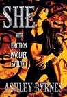 She by Ashley Byrnes (Paperback, 2014)