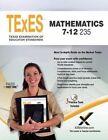 Texes Mathematics 7-12 235 by Sharon A Wynne (Paperback / softback, 2014)