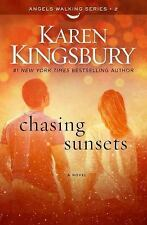 Angels Walking: Chasing Sunsets No. 2 by Karen Kingsbury (2015, Hardcover)