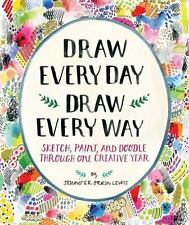 Draw Every Day Way Guided Sketchbook Sketch Paint