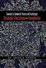 Toward a General Theory of Exchange: Strategic Decisions and Complexity by Dr Javaid R Khwaja (Hardback, 2013)