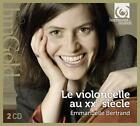 Das Violoncello Im 20.Jahrhundert von Emmanuelle Bertrand (2016)