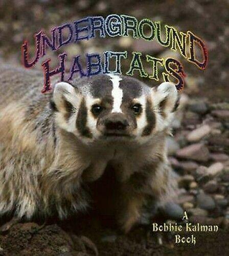 Underground Habitats Taschenbuch Molly Aloian
