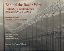 Behind the Razor Wire: Portrait of a Contemporary American Prison Syst-ExLibrary
