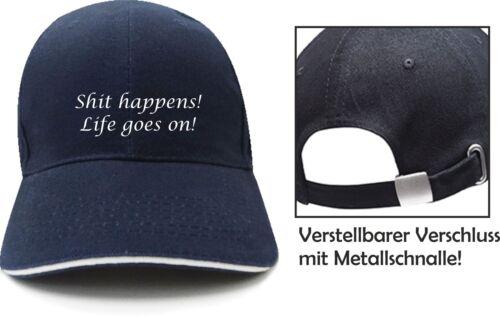 Cap Shit happens Scheiß egal Life Kappe Mütze Basecap JGA Junggesellenabschied