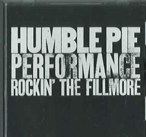 HUMBLE-PIE-ROCKIN-039-THE-FILLMORE-NEW-CD