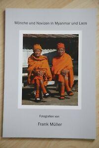 Mönche und Novizen in Myanmar und Laos - Fotografien Bildband Fotobildband NEU