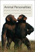Animal Personalities : Behavior, Physiology, and Evolution (2013, Paperback)